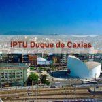 IPTU Duque de Caxias RJ: veja como pagar e consultar
